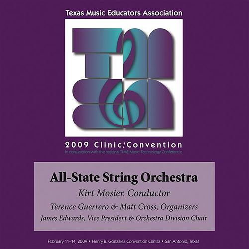 2009 Texas Music Educators Association (TMEA): All-State String Orchestra by Texas All-State String Orchestra
