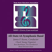 Play & Download 2009 Texas Music Educators Association (TMEA): All-State 4A Symphonic Band by Texas All-State 4A Symphonic Band | Napster