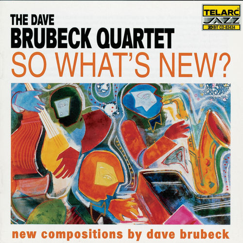 Play & Download So What's New by Dave Brubeck | Napster