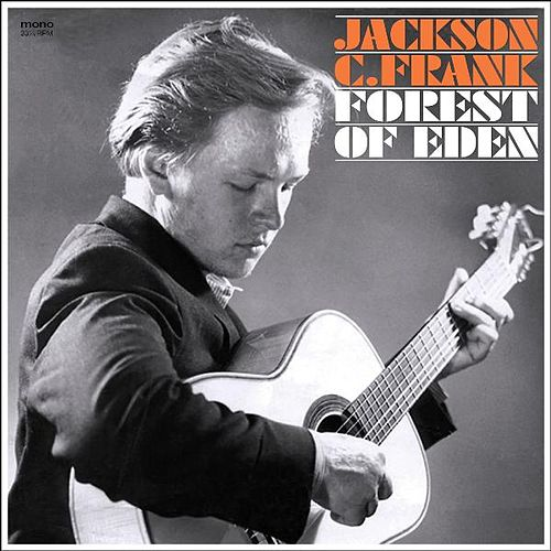 Forest of Eden by Jackson C. Frank