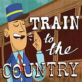 Play & Download Train To the Country by Various Artists | Napster
