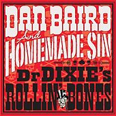 Play & Download Dr Dixie's Rollin' Bones by Dan Baird | Napster