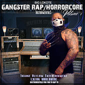 Play & Download Gangster Rap / Horrorcore Instrumentals, Vol.1 by Big Lokote | Napster