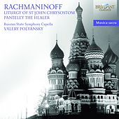 Play & Download Rachmaninoff: Liturgy of St. John Chrysostom by Russian State Symphony | Napster
