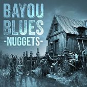 Bayou Blues Nuggets by Various Artists