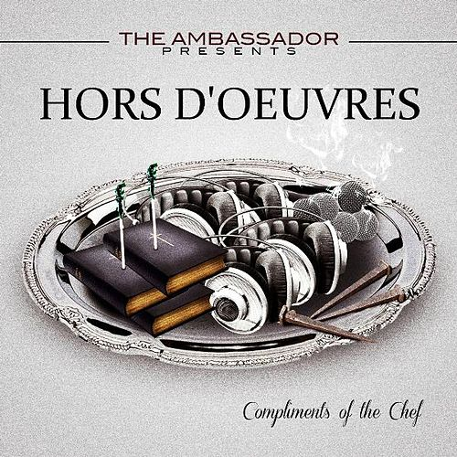 Play & Download The Ambassador Presents Hors D'oeuvres by The Ambassador | Napster