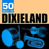 Play & Download 50 Best of Dixieland by Various Artists | Napster