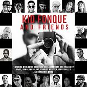 Play & Download Kid Fonque & Friends by Various Artists | Napster