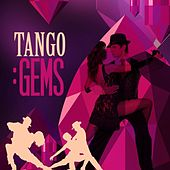 Tango: Gems by Various Artists