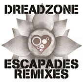 Play & Download Escapades Remixes by Dreadzone | Napster