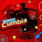 Play & Download The Greatest Cumbia by Various Artists | Napster