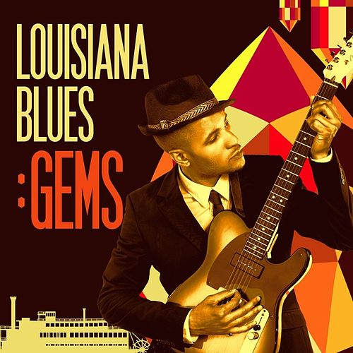 Play & Download Louisiana Blues Gems by Various Artists | Napster
