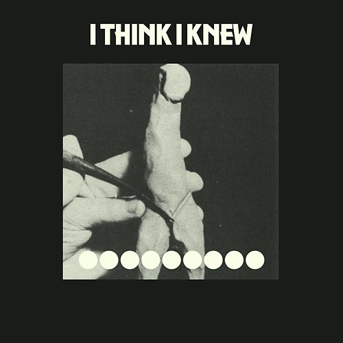 Play & Download I Think I Knew - Single by Cate Le Bon | Napster