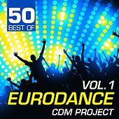 Play & Download 50 Best of Eurodance, Vol. 1 by Various Artists | Napster