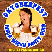 Play & Download Oktoberfest Mega Wiesn Party 2013 by Die Alpenkracher | Napster
