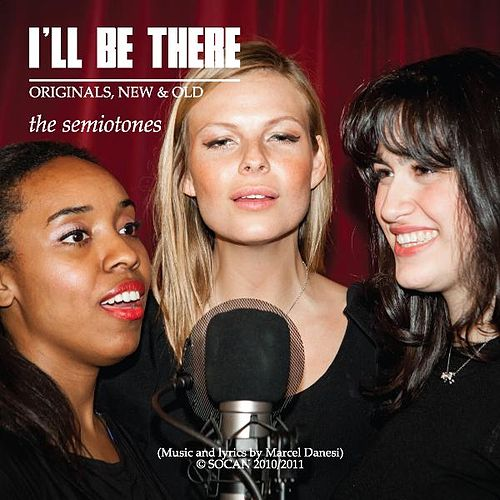 Play & Download I'll Be There by The Semiotones | Napster