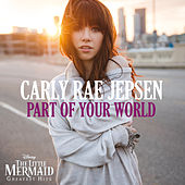 Part of Your World de Carly Rae Jepsen