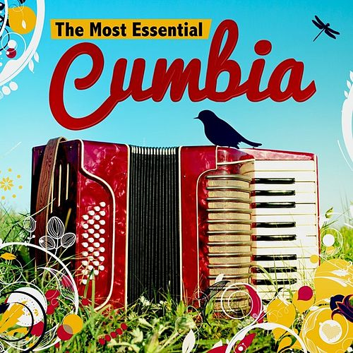 Play & Download The Most Essential Cumbia by Various Artists | Napster