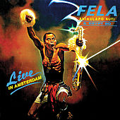 Play & Download Live In Amsterdam by Fela Kuti | Napster