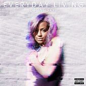 Everyday Living by Justine Skye