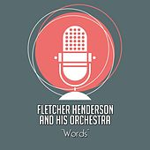Play & Download Words by Fletcher Henderson | Napster