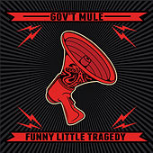 Funny Little Tragedy by Gov't Mule