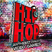 Play & Download Hip-Hop Anthemz from Video Games by Original Cartel | Napster