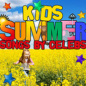 Kids Summer Songs by Celebs by Various Artists