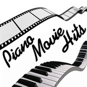 Piano Movie Hits by Piano Tribute Players