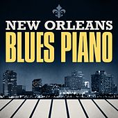 Play & Download New Orleans Blues Piano by Various Artists | Napster