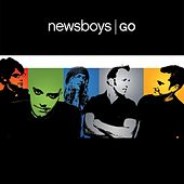 Play & Download Go by Newsboys | Napster