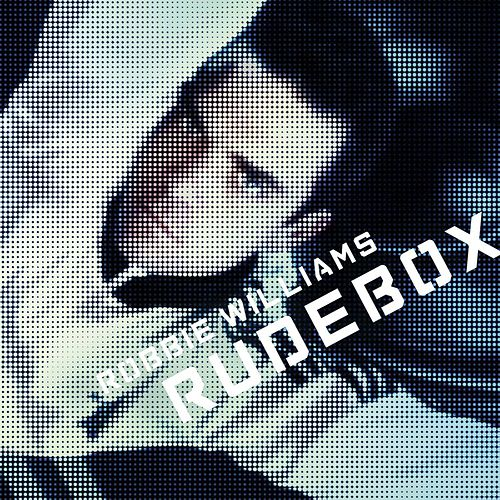 Play & Download Rudebox by Robbie Williams | Napster