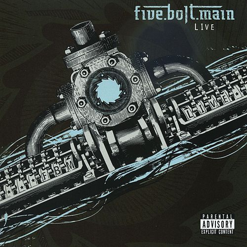 Play & Download Live by Five Bolt Main | Napster