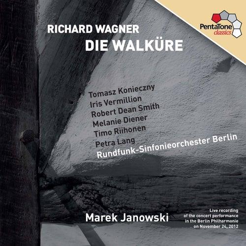 Play & Download Wagner: Die Walküre by Tomasz Konieczny | Napster
