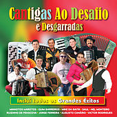 Play & Download Cantigas Ao Desafio e Desgarradas by Various Artists | Napster