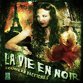 Play & Download La Vie En Noir by Southern Backtones | Napster