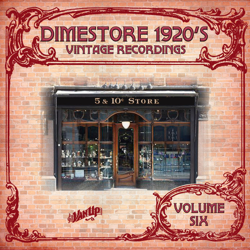 Play & Download 1920s Music from American Dime Stores by Various Artists | Napster