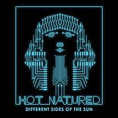 Different Sides Of The Sun by Hot Natured