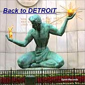 Play & Download Back to Detroit by Various Artists | Napster