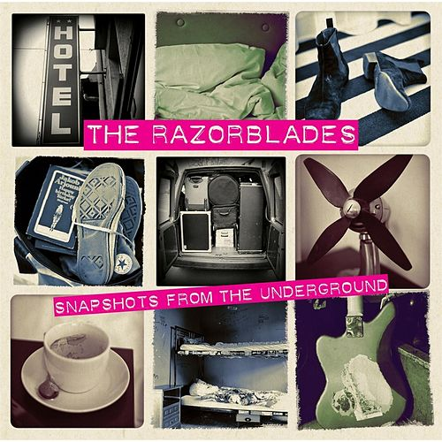 Play & Download Snapshots from the Underground by Razorblades | Napster