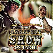 Play & Download Greatest Show on Earth by Chalie Boy | Napster