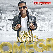 Play & Download Mal Amor by Omega | Napster