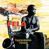 Play & Download Underground System by Fela Kuti | Napster