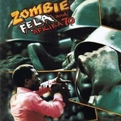 Play & Download Zombie by Fela Kuti | Napster