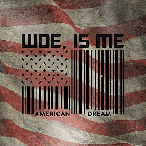 American Dream EP by Woe, Is Me