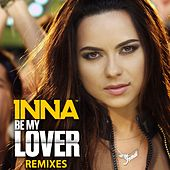 Be My Lover (Remixes) by Inna