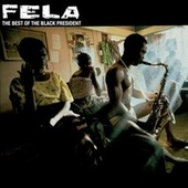 Play & Download Best of The Black President by Fela Kuti | Napster