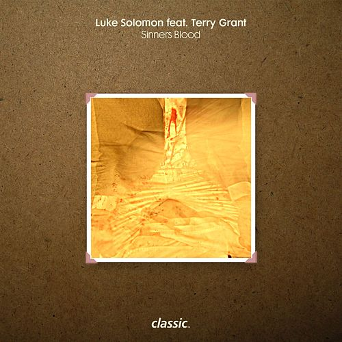 Play & Download Sinners Blood (feat. Terry Grant) by Luke Solomon | Napster