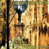 Play & Download The Ordeal Of Civility by Gods and Monsters | Napster