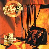 Play & Download The '69 Los Angeles Sessions by Fela Kuti | Napster